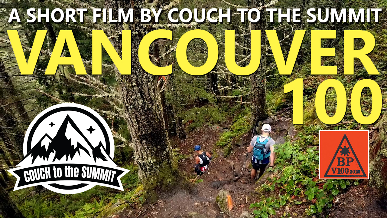 Vancouver 100 - A Short Trail Running Film by Couch to the Summit