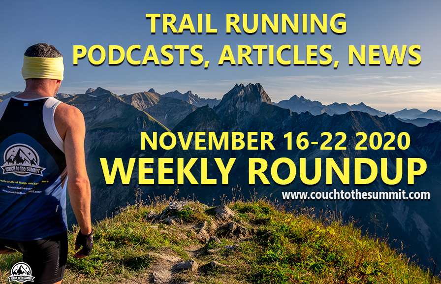 Couch to the Summit's Weekly Roundup - Nov 16-22 2020