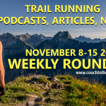 Couch to the Summit's Weekly Roundup - Nov 8-15 2020